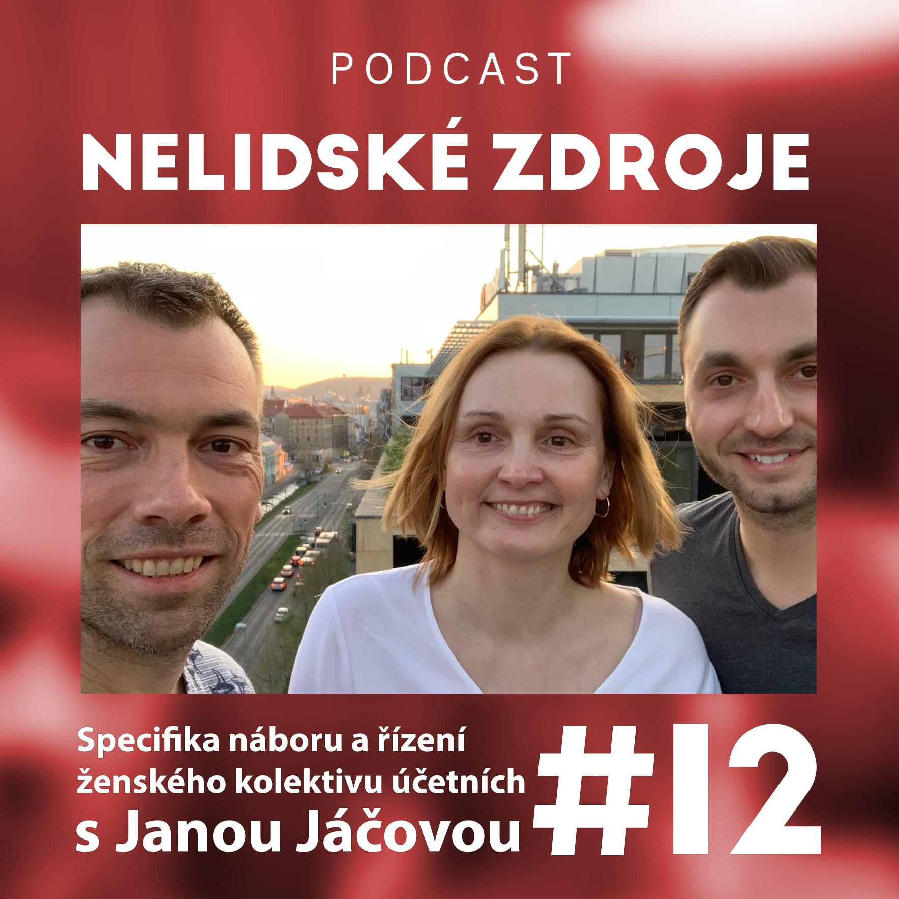 12: Specifika náboru a řízení ženského kolektivu účetních s Janou Jáčovou (UOL Účetnictví)