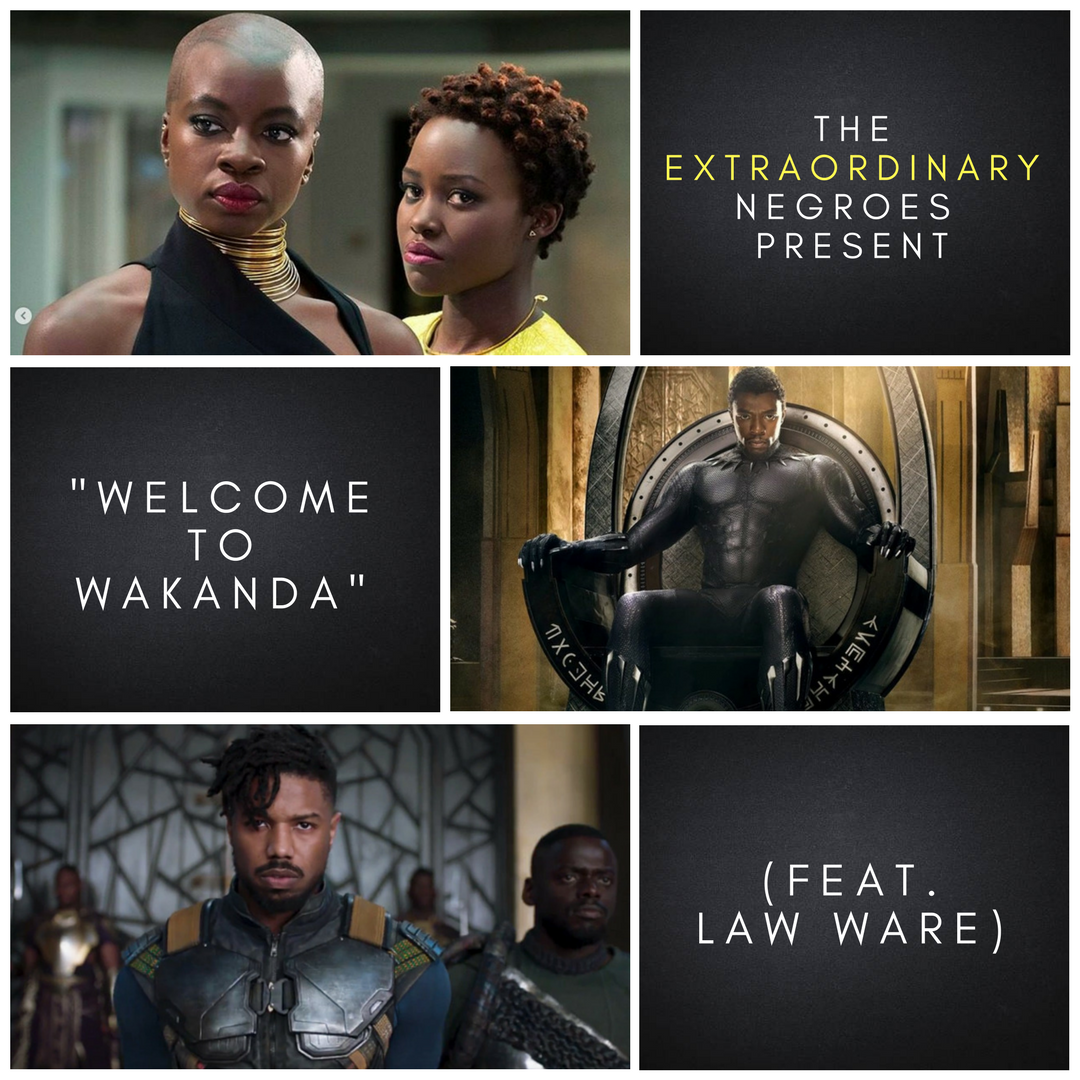 "The Afterparty: ""Welcome To Wakanda"" (Feat. Law Ware)"