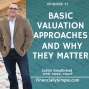 Artwork for Basic Valuation Approaches and Why They Matter