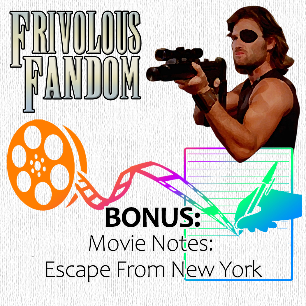 BONUS - Movie Notes: Escape from New York