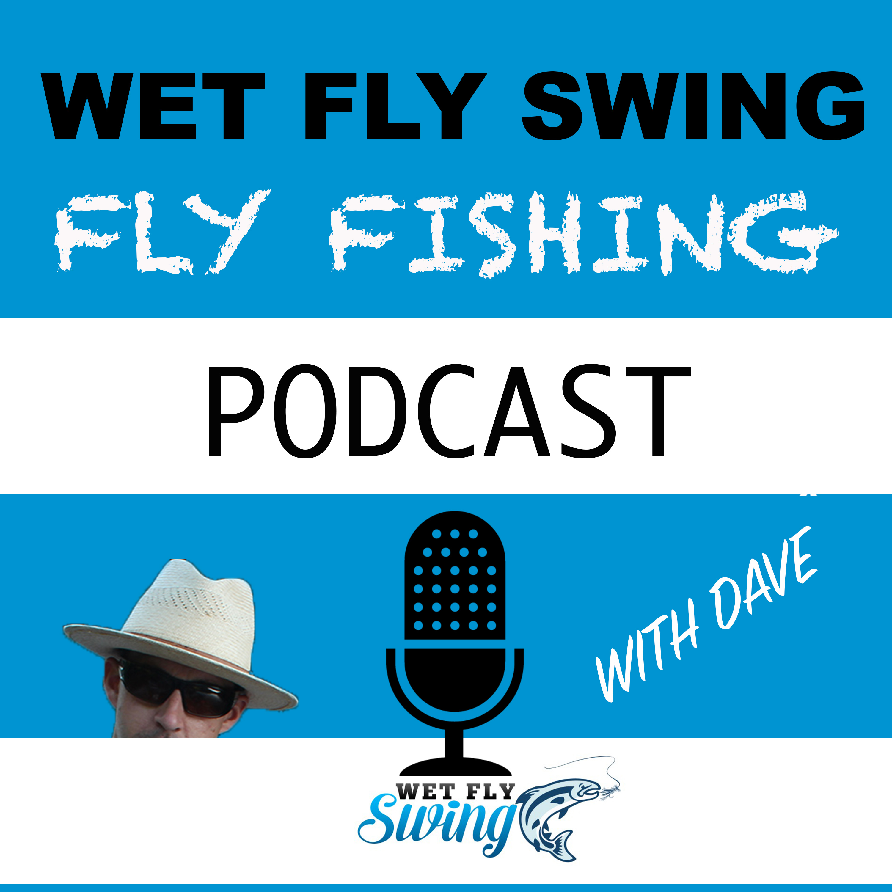 Artwork for WFS 001 – The Wet Fly Swing Fly Fishing Podcast Introduction