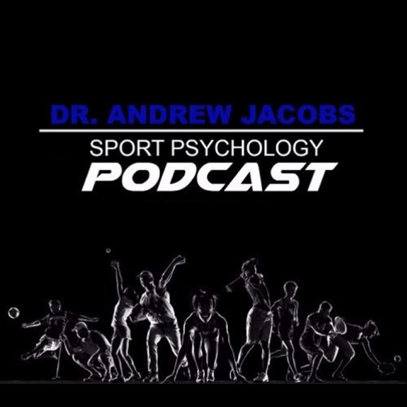 Sport Psychology Today with Dr. Andrew Jacobs show art