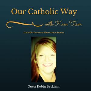 Episode 6: Our Catholic Way