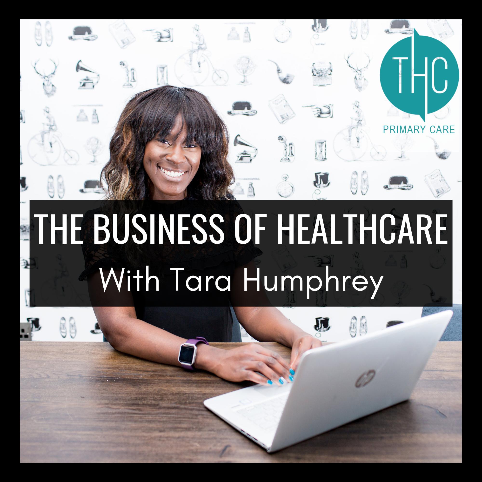 The Business of Healthcare with Tara Humphrey show art