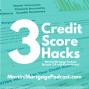 Artwork for 3 Credit Score Hacks