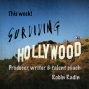 Artwork for Surviving Hollywood with Robin Radin Ep19