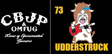 Ep73-Udderstruck