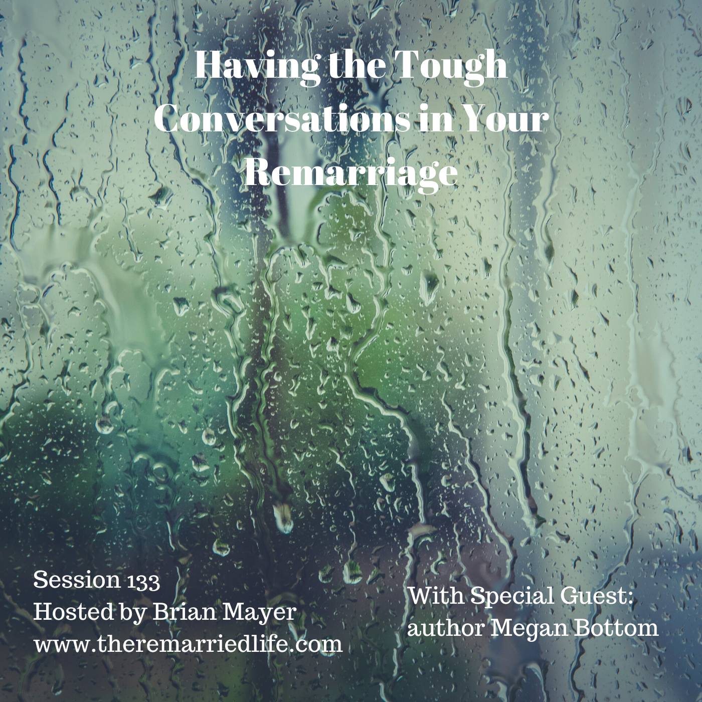 133: Having the Tough Conversations in Your Remarriage show art