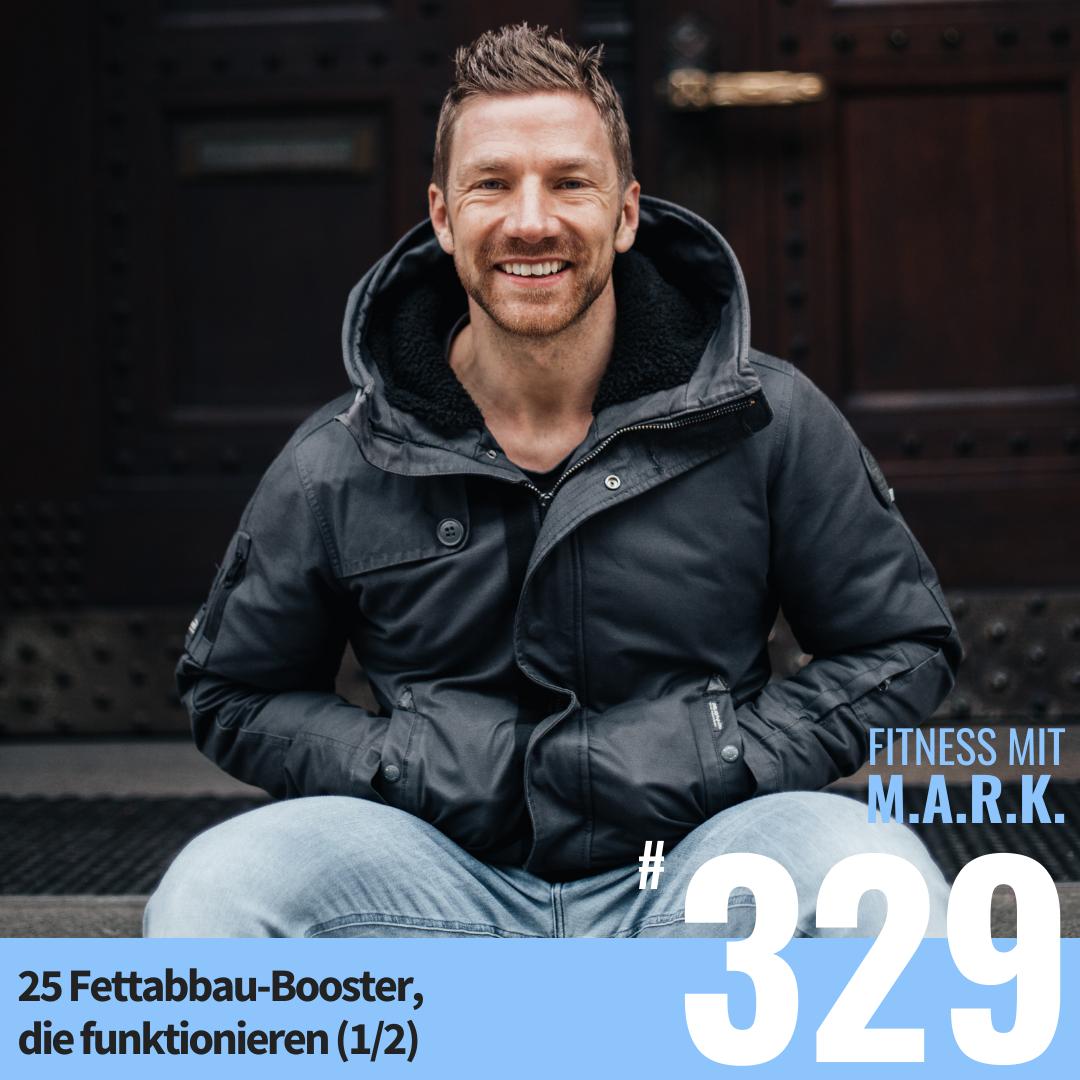 FMM 329 : 25 Fettabbau-Booster, die funktionieren (1/2)