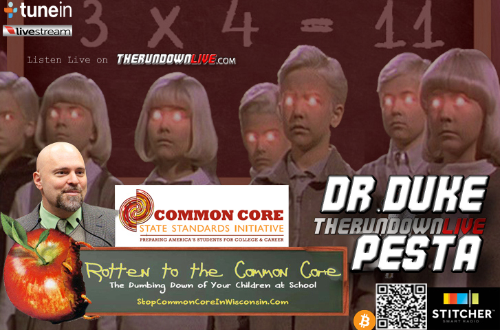 The Rundown Live #253 Dr. Duke Pesta (Common Core, Education, Agenda 21,Future)