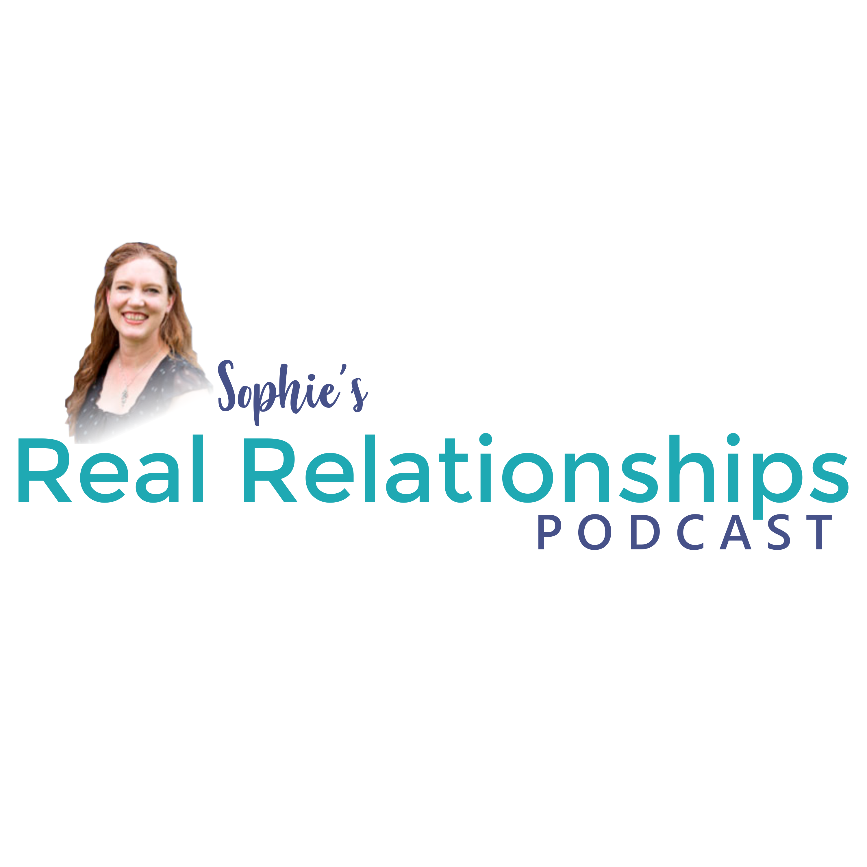 Sophie's Real Relationships Podcast show art