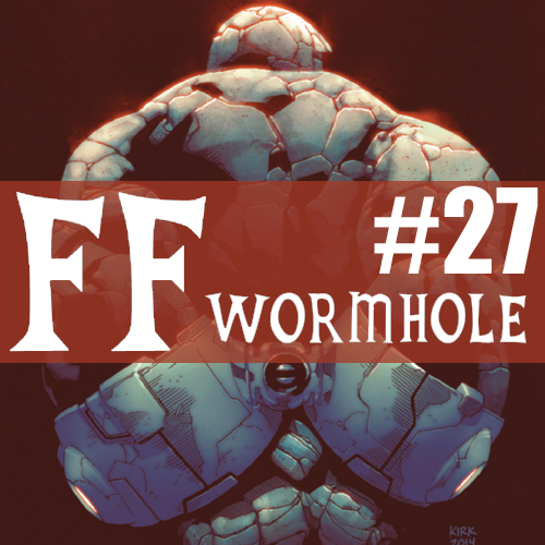 Cultural Wormhole Presents: FF Wormhole Episode 27
