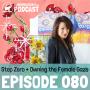 Artwork for 080: Step Zero + Owning the Female Gaze