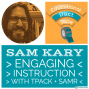 Artwork for Sam Kary - Engaging Learning with TPACK, SAMR, and EdTech