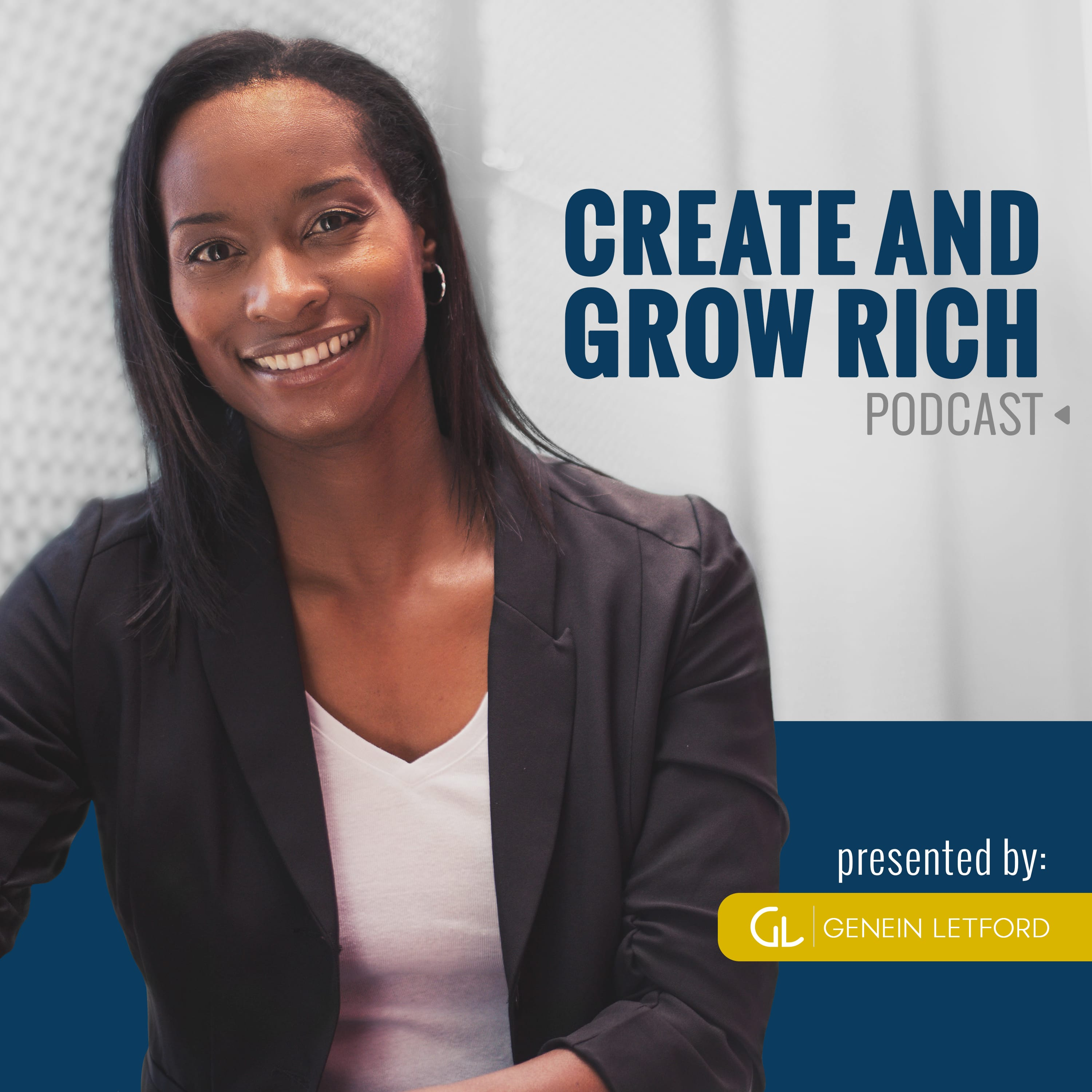 Create and Grow Rich Podcast