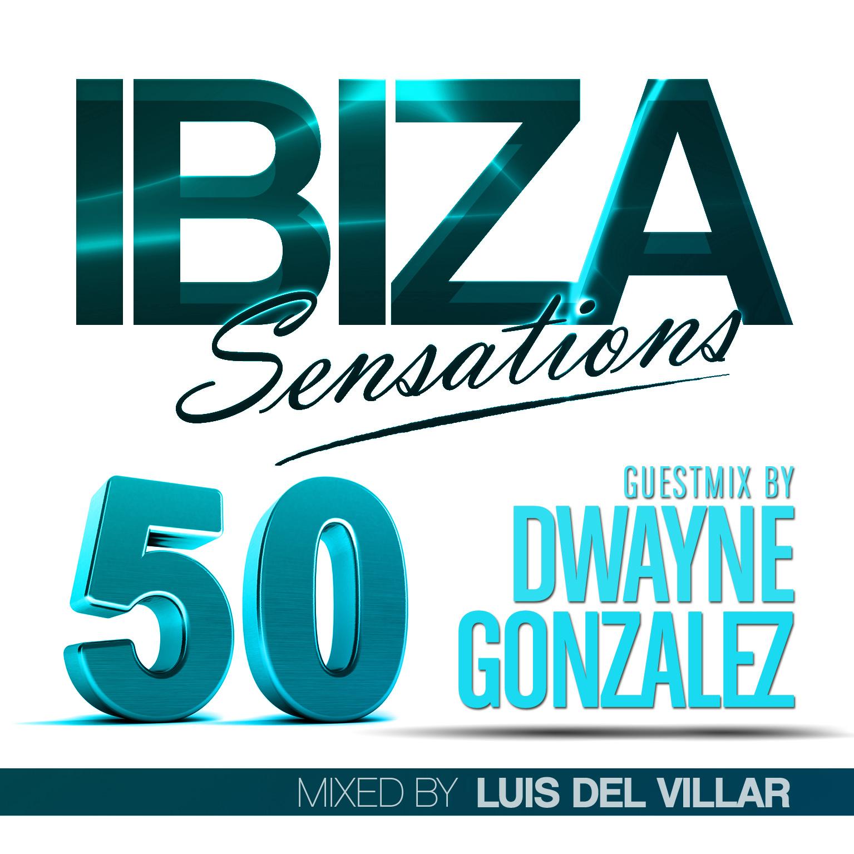 Artwork for Ibiza Sensations 50 Guest mix by Dwayne Gonzalez