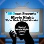 Artwork for (#251) Best of Movie Night: We've Made a Huge Mistake! (2018) Pt. 2