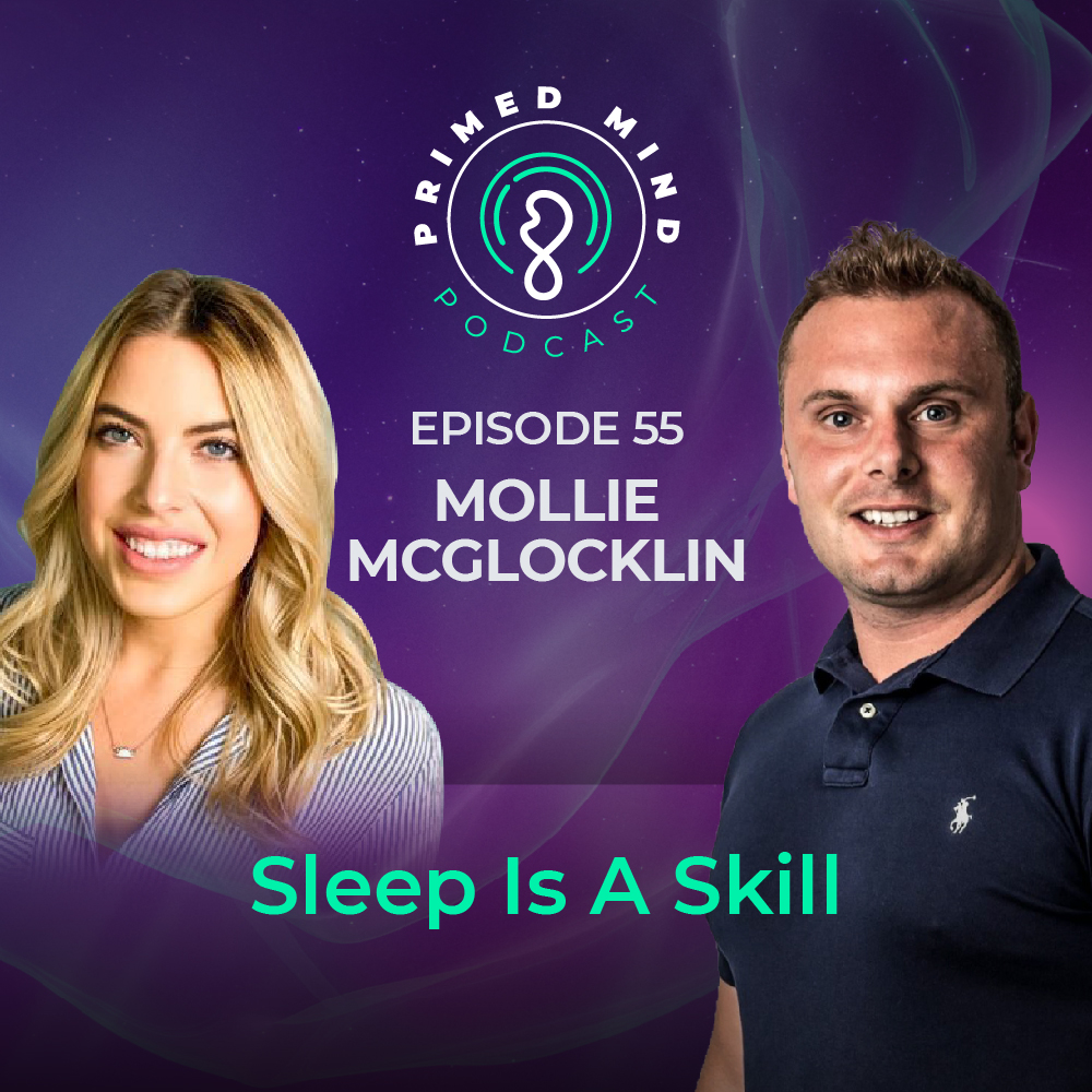 055 - Mollie McGlocklin - Sleep Is A Skill