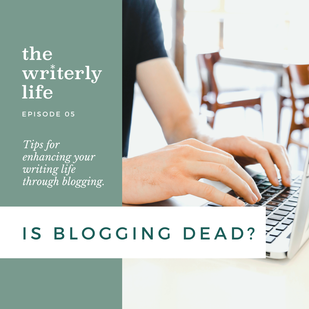 Is Blogging Dead? Good writing is never out of vogue.