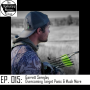 Artwork for Episode 015 - Garrett Sereday, Overcoming Target Panic & Much More