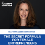 Artwork for EP 099: The Secret Formula for Female Entrepreneurs with Jessica Drummond