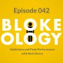 Artwork for Episode 042: Addictions and Peak Performance with Nick Elvery