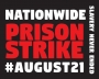 Artwork for End Prison Slavery: National Prison Strike 2018, Aug 21st- Sept 9