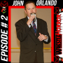 Artwork for 002 - John Orlando Interview