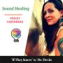 "Artwork for ""Sound Healing"" featuring Stacey Cadenhead"