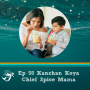 Artwork for 58: How to add spice to your family's life and food with Spice Spice Baby creator Kanchan Koya