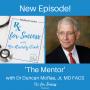 Artwork for 3. The Mentor: Dr. Duncan McRae
