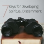 Artwork for Episode 29: 7 Keys for Developing Spiritual Discernment