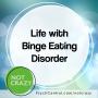 Artwork for Life with Binge Eating Disorder