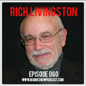 Episode 060 - Rich Livingston