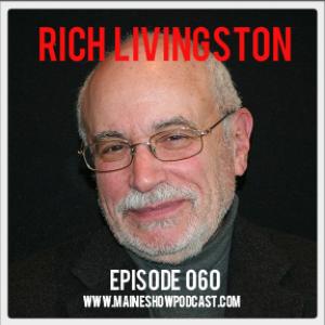 Episode 060 - Rich Livingston