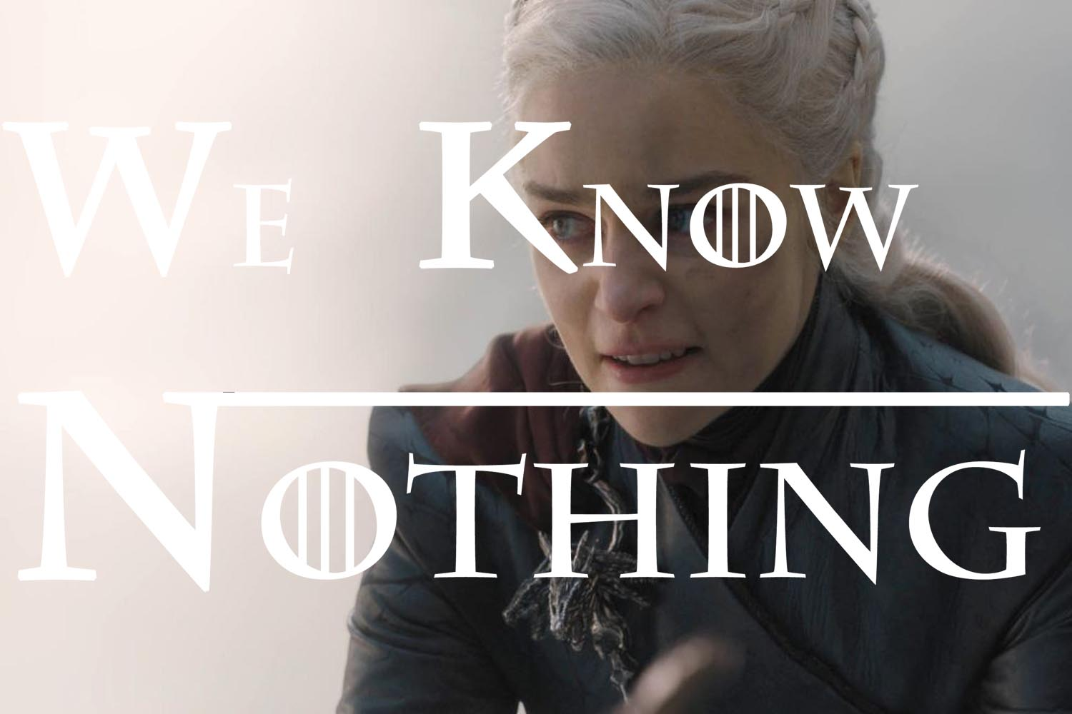 We Know Nothing 32 The Bells Game of Thrones S08 E05