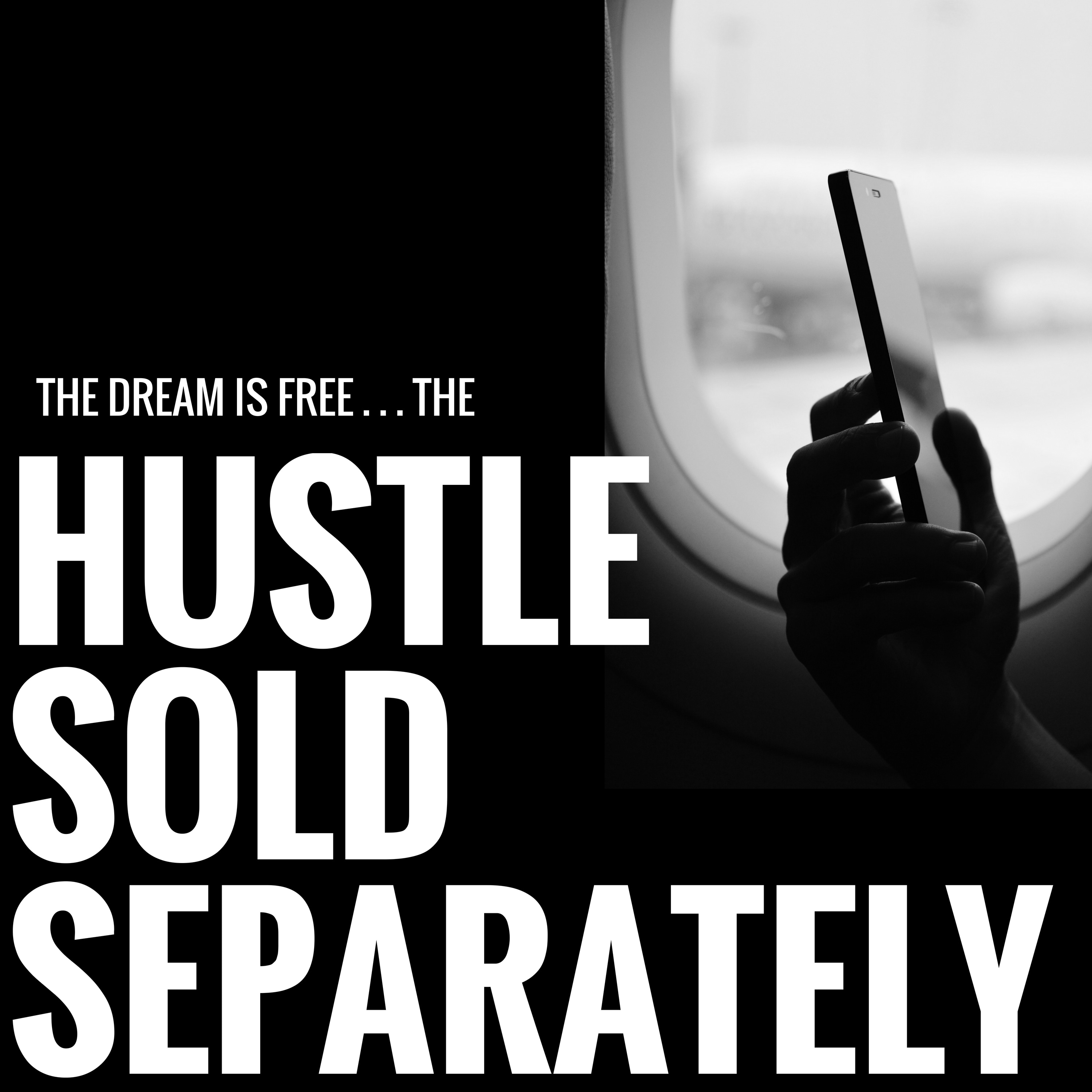 Hustle Sold Separately show art