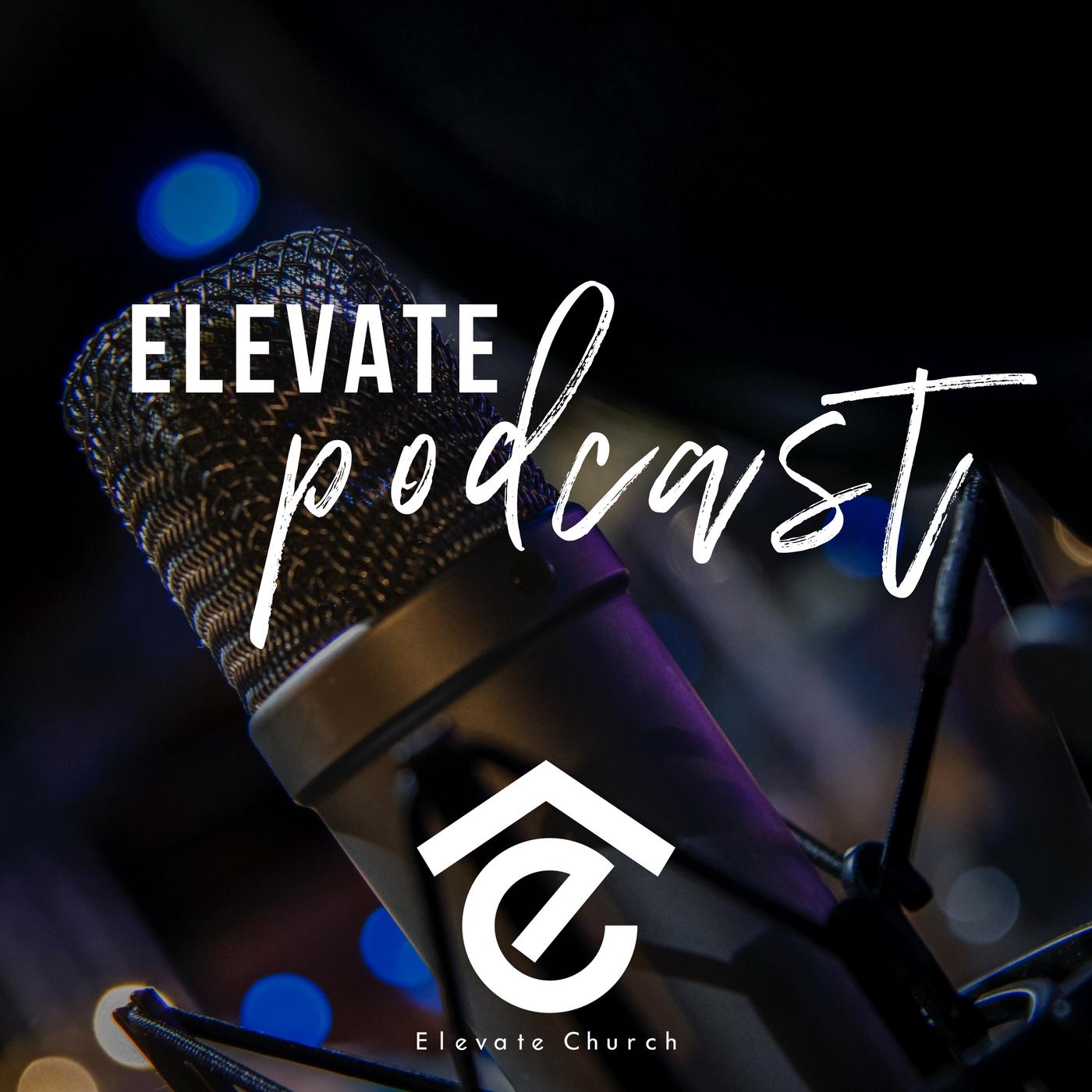 Elevate Church Podcast show art