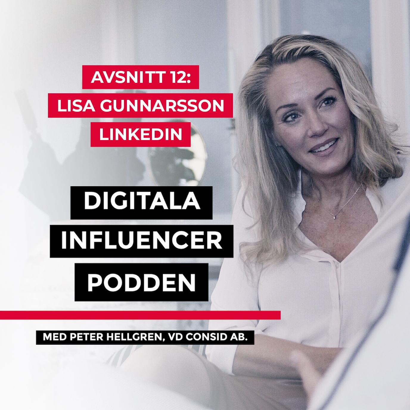 Artwork for 12. Lisa Gunnarsson, Nordenchef LinkedIn – framtidens sociala nätverk, gigekonomi och hur vuxna ska lära av sina barn