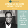 Artwork for Supporting and Celebrating Black Male Educators