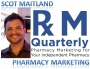 Artwork for Pharmacy Podcast Episode 63 Pharmacy Marketing Quarterly Founder Scot Maitland