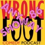 Artwork for EP086--Wrong Foot Anyway