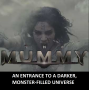 Artwork for THE MUMMY Welcomes You to the DARK UNIVERSE