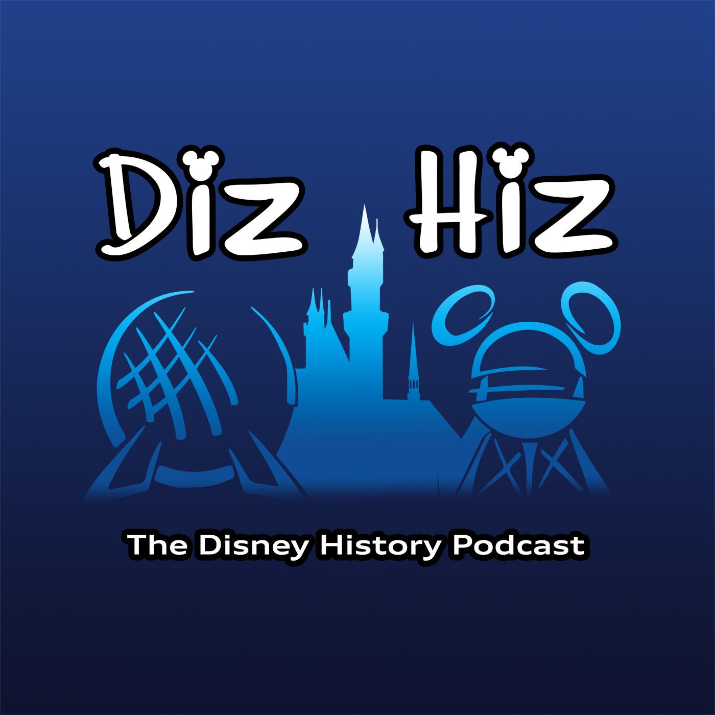 Diz Hiz Episode 121: Zorro (The Disney History Podcast) show art