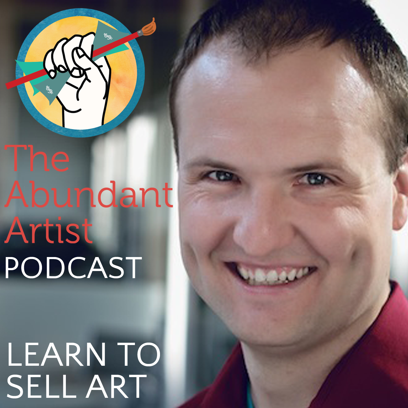 How to Sell Art: The Abundant Artist Podcast