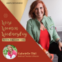 Artwork for Ep#56 Life's Turning points for Women with Gabrielle Thil
