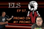Artwork for ELS Ep57,Promo On My Promo