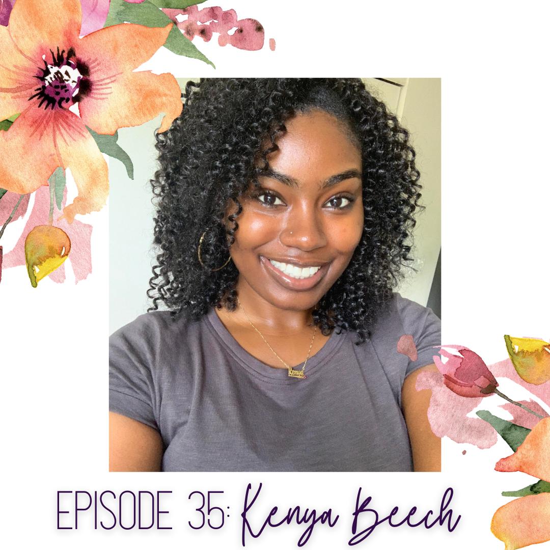 Episode 35: Kenya Beech