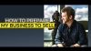 how to prepare my business to sell by robert hirsch from Freedom Factory