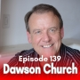 Artwork for 139: Mind to Matter with Dr. Dawson Church